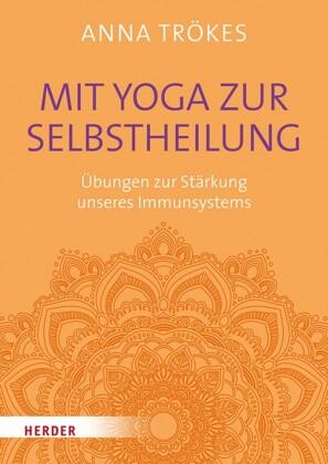 Mit Yoga zur Selbstheilung