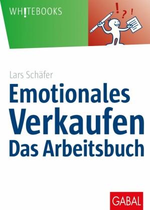 Emotionales Verkaufen - das Arbeitsbuch