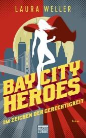 Bay City Heroes - Im Zeichen der Gerechtigkeit