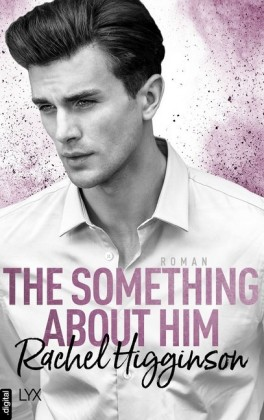 The Something About Him