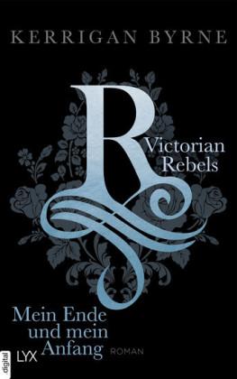 Victorian Rebels - Mein Ende und mein Anfang