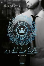 King's Legacy - Nur mit dir
