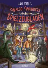 Waldo Wunders fantastischer Spielzeugladen Cover