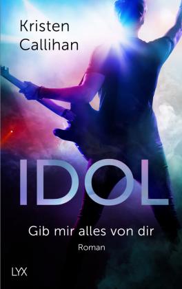 Idol - Gib mir alles von dir