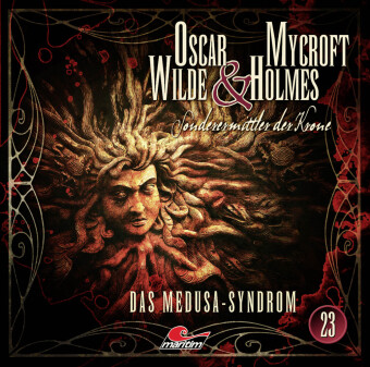 Oscar Wilde & Mycroft Holmes - Folge 23, 1 Audio-CD