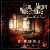 Oscar Wilde & Mycroft Holmes - Folge 24, 1 Audio-CD