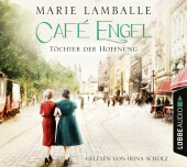 Café Engel - Töchter der Hoffnung, 6 Audio-CDs Cover