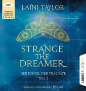 Strange the Dreamer - Der Junge, der träumte, 2 MP3-CDs