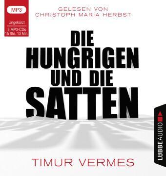 Die Hungrigen und die Satten, 2 Audio-CD,