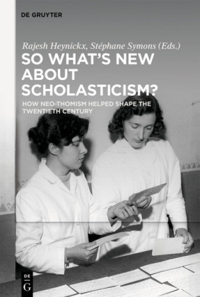 So What's New About Scholasticism?