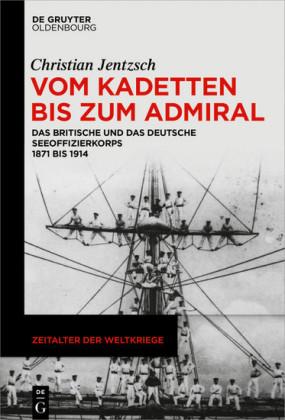 Vom Kadetten bis zum Admiral