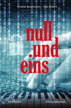 null und eins: Kriminalroman