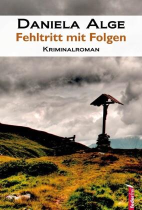 Fehltritt mit Folgen: Alpenkrimi