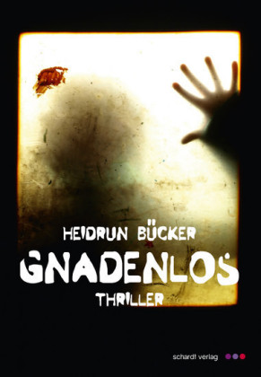 Gnadenlos: Thriller