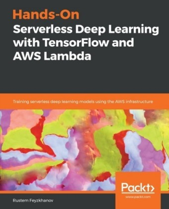 Hands-On Serverless Deep Learning with TensorFlow and AWS Lambda