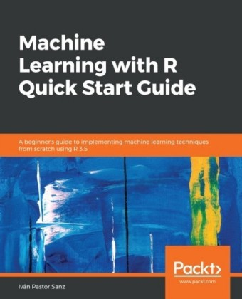 Machine Learning with R Quick Start Guide