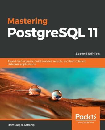 Mastering PostgreSQL 11