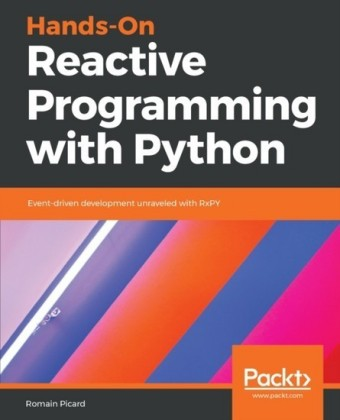 Hands-On Reactive Programming with Python