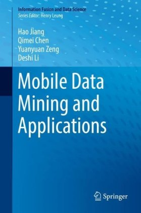 Mobile Data Mining and Applications