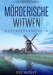 Mörderische Witwen. Ostfrieslandkrimi
