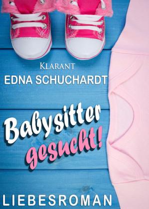 Babysitter gesucht! Liebesroman