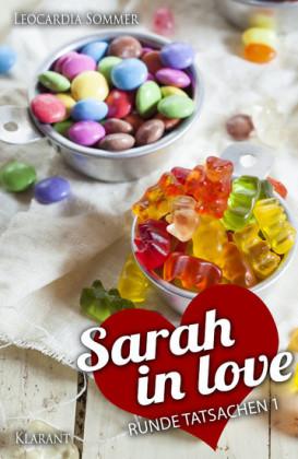 Sarah in love. Runde Tatsachen 1