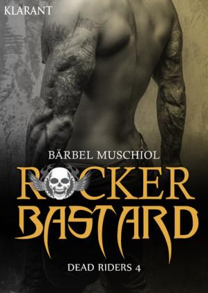 Rocker Bastard - Dead Riders 4