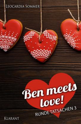 Ben meets love. Runde Tatsachen 3