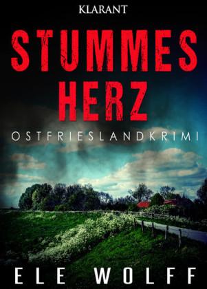 Stummes Herz. Ostfrieslandkrimi