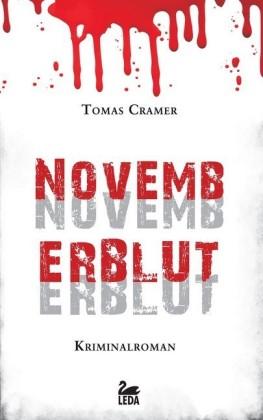 Novemberblut: Kriminalroman