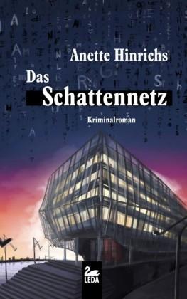Das Schattennetz: Ein Fall für Malin Brodersen. Hamburg Krimi