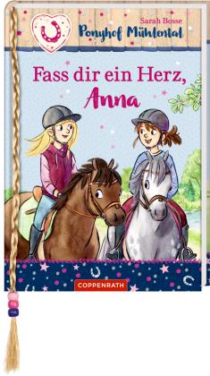 Ponyhof Mühlental - Fass dir ein Herz, Anna