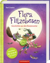 Flora Flitzebesen - Geschichten aus dem Hexenrosental