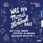 Was den Mond am Himmel hält, Audio-CD