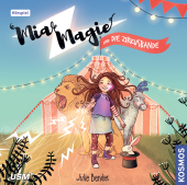 Mia Magie Folge 1: und die Zirkusbande, 1 Audio-CD Cover