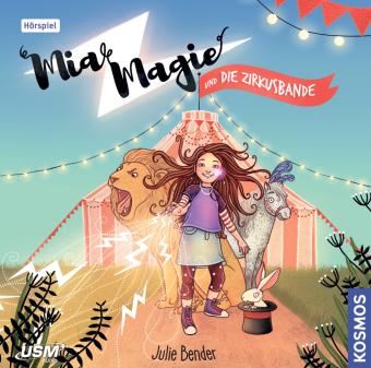 Mia Magie Folge 1: und die Zirkusbande, 1 Audio-CD