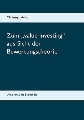 """Zum """"value investing"""" aus Sicht der Bewertungstheorie"""