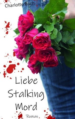 Liebe Stalking Mord