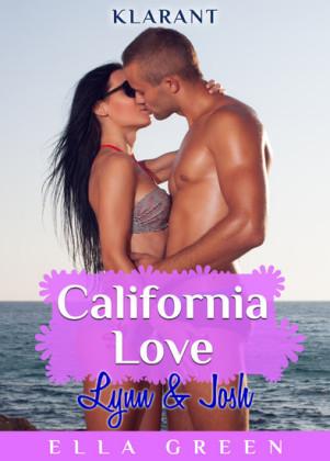 California Love - Lynn und Josh. Erotischer Roman
