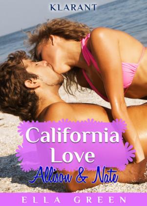 California Love - Allison und Nate. Erotischer Roman