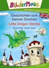 Bildermaus - Mit Bildern Englisch lernen - Geschichten vom kleinen Drachen / Little Dragon Stories Cover