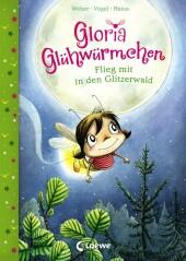 Gloria Glühwürmchen - Flieg mit in den Glitzerwald Cover