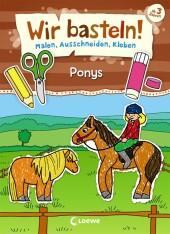 Wir basteln! - Ponys