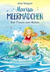 Marisa Meermädchen - Der Traum vom Reiten Cover