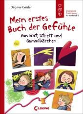 Mein erstes Buch der Gefühle - Von Wut, Streit und Gummibärchen Cover
