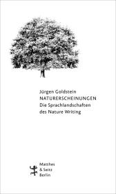 Naturerscheinungen. Die Sprachlandschaften des Nature Writing