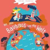 Mit dem Bauhaus um die Welt Cover