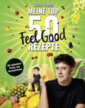 CrispyRobs Meine Top 50 Feel Good Rezepte Cover