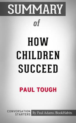 Summary of How Children Succeed