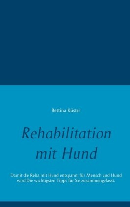 Rehabilitation mit Hund